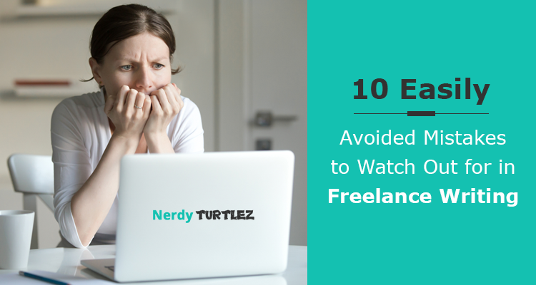 10 Mistakes Every Freelance Writer Should Avoid