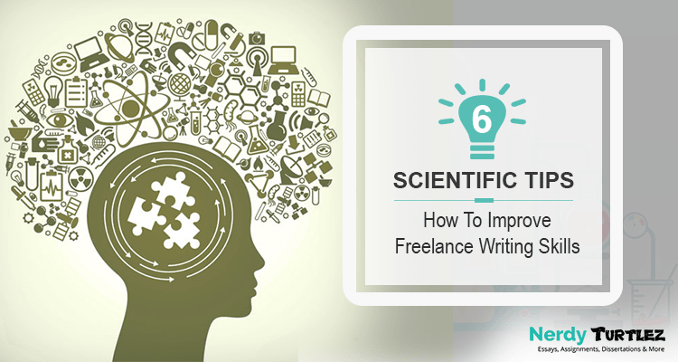 How To Improve Freelance Writing Skills: 6 Scientific Tips