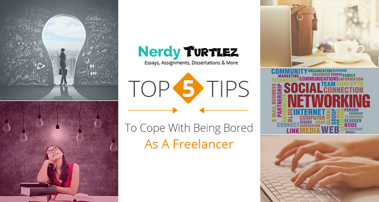 Top 5 Tips to Cope with Being Bored as a Freelancer