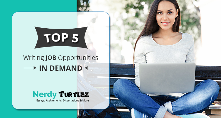 Top 5 Writing Job Opportunities In Demand